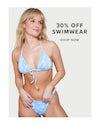 30% off swimwear, shop now
