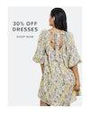dresses 30% off, shop now